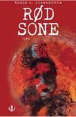"""""""Rød sone - dikt"""" av Tonje A. Lissandrin"""