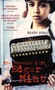"""The miracle life of Edgar Mint"" av Brady Udall"