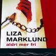 """Aldri mer fri"" av Liza Marklund"