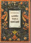 """""""Gamle hus i Rauland"""" av Thorbjørn Egner"""