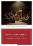 """""""Hans Nielsen Hauge - fra samfunnsfiende til ikon"""" av Knut Dørum"""