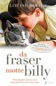 """""""Da Fraser møtte Billy - den hjemløse katten som forandret livet til en liten gutt"""" av Louise Booth"""