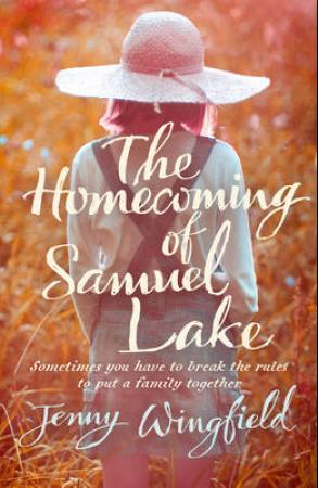 """""""The homecoming of Samuel Lake"""" av Jenny Wingfield"""