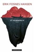 """""""Et hummerliv roman"""" av Erik Fosnes Hansen"""