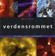 """""""Verdensrommet - en visuell guide til astronomi"""" av Mark A. Garlick"""