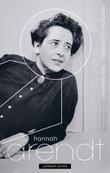 """""""Hannah Arendt - kjærlighet og ondskap"""" av Ann Heberlein"""