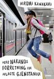 """""""Herr Nakanos forretning for avlagte gjenstander"""" av Hiromi Kawakami"""