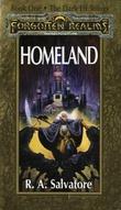 """Homeland - book one, the dark elf trilogy"" av R.A. Salvatore"