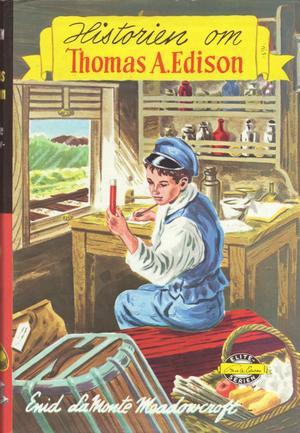 """Historien om Thomas A. Edison"" av Enid Lamonte Meadowcroft"
