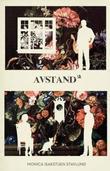 """Avstand² - roman"" av Monica Isakstuen Stavlund"