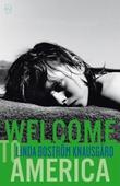 """""""Welcome to America"""" av Linda Boström Knausgård"""
