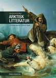 """""""Arktisk litteratur fra Fridtjof Nansen til Anne B. Ragde"""" av Henning Howlid Wærp"""