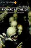 """I Am Legend (S.F. Masterworks)"" av Richard Matheson"