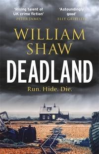 """""""Deadland"""" av William Shaw"""
