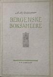 """""""Bergenske Boksamlere"""" av A.M. Wiesener"""