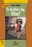 """""""Er du blind i dag, Elise?"""" av Hans Sande"""
