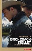 """""""Brokeback-fjellet - historier fra Wyoming"""" av E. Annie Proulx"""