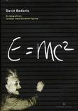 """""""E=mc2 - en biografi om verdens mest berømte ligning"""" av David Bodanis"""