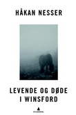 """""""Levende og døde i Winsford"""" av Håkan Nesser"""
