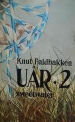 """""""Uår - sweetwater"""" av Knut Faldbakken"""