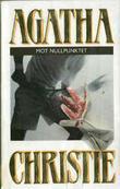 """""""Mot nullpunktet"""" av Agatha Christie"""