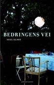 """""""Bedringens vei"""" av Aksel Selmer"""