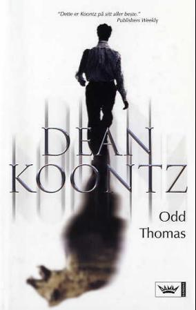 """""""Odd Thomas"""" av Dean R. Koontz"""