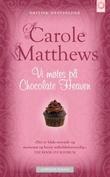 """Vi møtes på Chocholate heaven"" av Carole Matthews"