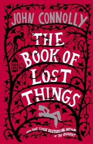 """The Book of Lost Things - A Novel"" av John Connolly"