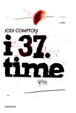 """I 37. time"" av Jodi Compton"