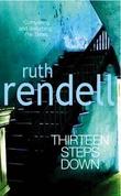 """""""Thirteen steps down"""" av Ruth Rendell"""