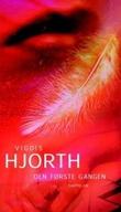 """""""Den første gangen - kortroman for ungdom"""" av Vigdis Hjorth"""