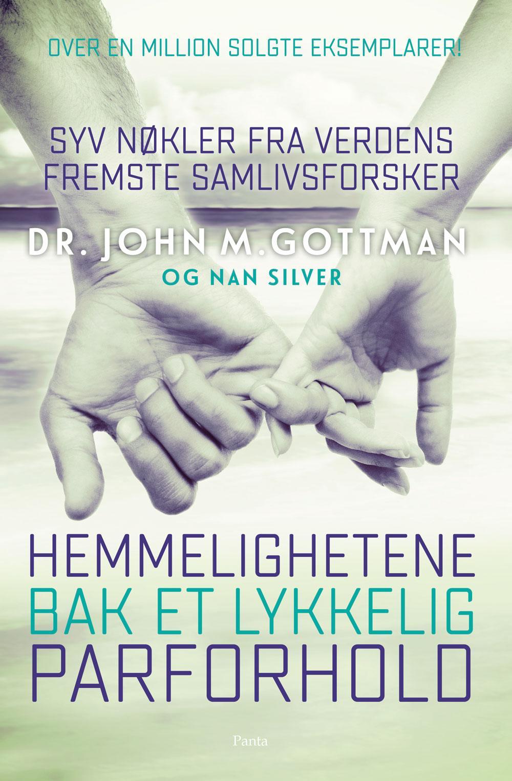 """""""Hemmelighetene bak et lykkelig parforhold - syv nøkler fra verdens fremste samlivsforsker"""" av Gottman. John"""