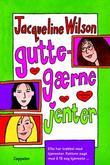 """""""Guttegærne jenter"""" av Jacqueline Wilson"""