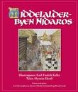 """""""Middelalderbyen Nidaros"""" av Karl-Fredrik Keller"""