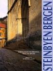 """""""Steinbyen Bergen - fortellingen om brostein, bygg og brudd"""" av Tom Heldal"""