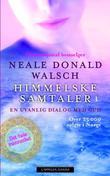 """""""Himmelske samtaler 1 - en uvanlig dialog med Gud"""" av Neale Donald Walsch"""