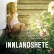 """""""Innlandshete"""" av Kristine Storli Henningsen"""