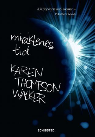 """Miraklenes tid"" av Karen Thompson Walker"