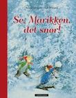 """""""Se, Marikken, det snør"""" av Astrid Lindgren"""
