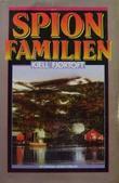 """""""Spionfamilien"""" av Kjell Fjørtoft"""