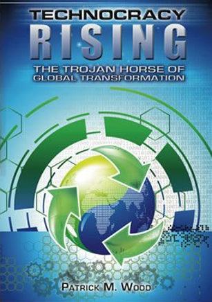 """Technocracy Rising - The Trojan Horse of Global Transformation"" av Patrick M. Wood"
