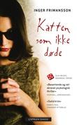 """""""Katten som ikke døde"""" av Inger Frimansson"""