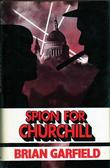 """Spion for Churcill"" av Brian Garfield"