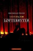 """""""Løftebryter"""" av Michelle Paver"""
