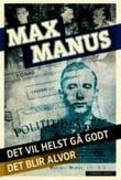 """""""Det vil helst gå godt"""" av Max Manus"""