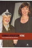 """Vitne - ein norsk solidaritetsarbeidar blant palestinarane"" av Gunnar Hybertsen"