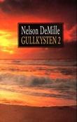 """""""Gullkysten 2"""" av Nelson DeMille"""