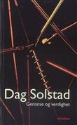"""""""Genanse og verdighet - roman"""" av Dag Solstad"""