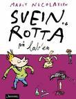 """""""Svein og rotta på lab'en"""" av Marit Nicolaysen"""